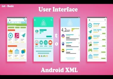 تصميم وبرمجة واجهات احترافي  xml  لتطبيق اندرويد  Android  ب5$ لكل 10 واجهة