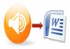 تفريغ المقاطع الصوتية الى ملفات وورد