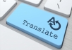 ساقوم بالترجمة من العربية الي الانجليزية والعكس بمقابل 1دولار للصفحة وقابلة للتخفيض
