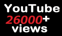 26.000 مشاهدة يوتيوب حقيقية %100