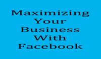 أعطائك كتاب لتحقيقأقصى قدر من الأعمال التجارية الخاصة بك على فيسبوك فقط ب